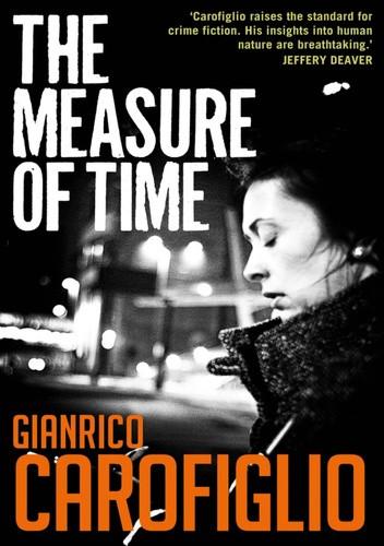 Okładka książki The Measure of Time Gianrico Carofiglio