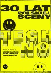 Okładka książki 30 lat polskiej sceny techno