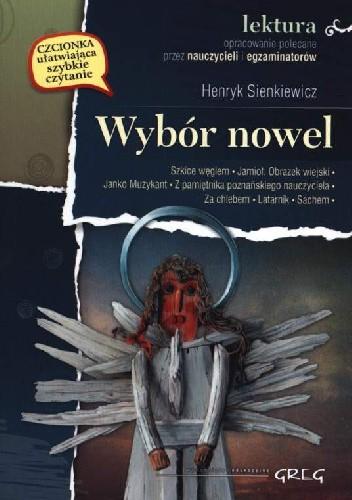 Okładka książki Wybór nowel. Wydanie z opracowaniem. Henryk Sienkiewicz