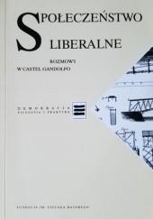 Okładka książki Społeczeństwo liberalne. Rozmowy w Castel Gandolfo.