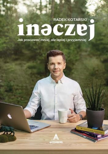 Okładka książki Inaczej Radosław Kotarski