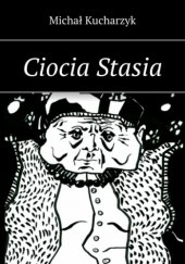 Okładka książki Ciocia Stasia