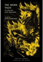 Okładka książki The Weird Tales of William Hope Hodgson