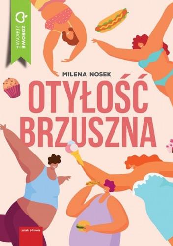 Okładka książki Otyłość brzuszna Milena Nosek