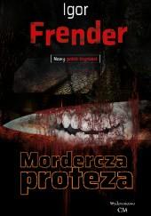 Okładka książki Mordercza proteza