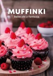 Okładka książki Muffinki. Babeczki z fantazją