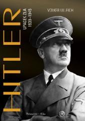 Okładka książki Hitler. Upadek zła 1939–1945
