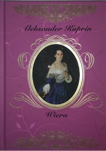 Okładka książki Wiera i inne opowiadania Aleksander Kuprin
