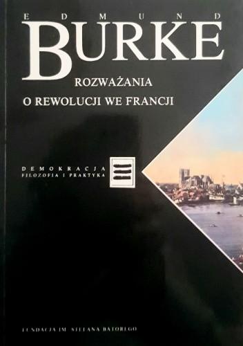 Okładka książki Rozważania o rewolucji we Francji Edmund Burke