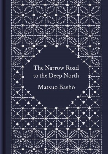 Okładka książki The Narrow Road to the Deep North Matsuo Bashō