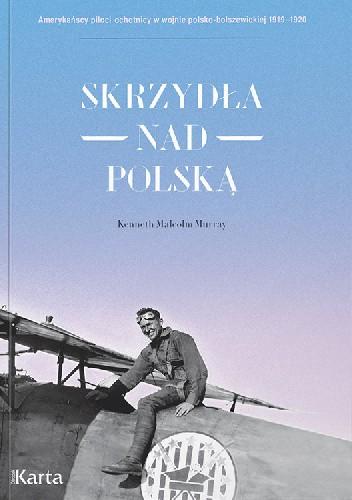 Okładka książki Skrzydła nad Polską Kenneth Malcolm Murray