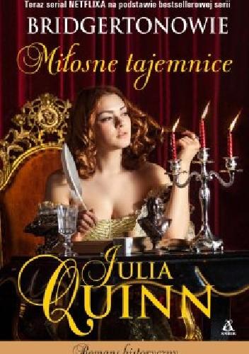 Okładka książki Miłosne tajemnice Julia Quinn