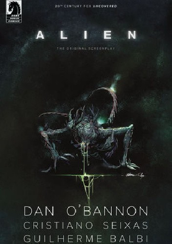 Okładka książki Alien: The Original Screenplay #5 Guilherme Balbi,Dan O'Bannon,Cristiano Seixas