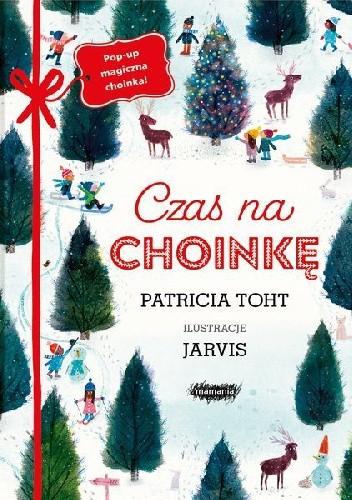 Okładka książki Czas na choinkę Patricia Toht