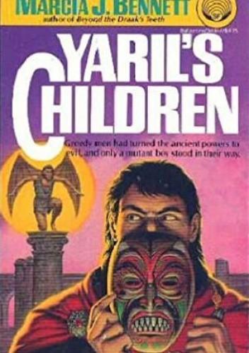 Okładka książki Yaril's Children Marcia J. Bennett
