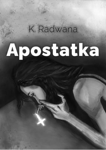Okładka książki Apostatka Karolina Radwana