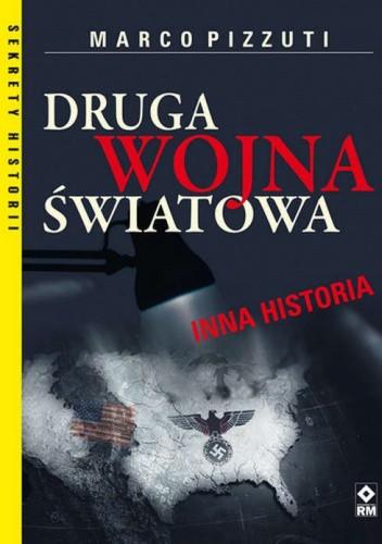Okładka książki Druga Wojna Światowa. Inna historia Marco Pizzuti