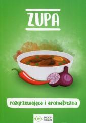 Okładka książki Zupa rozgrzewająca i aromatyczna