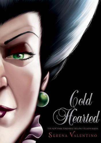 Okładka książki Cold Hearted: A Tale of the Wicked Stepmother Serena Valentino