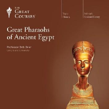 Okładka książki Great Pharaohs of Ancient Egypt Bob Brier
