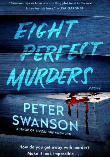 Okładka książki Eight Perfect Murders Peter Swanson