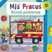 Okładka książki Miś Pracuś. Straż Pożarna