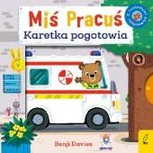 Okładka książki Miś Pracuś. Karetka Pogotowia