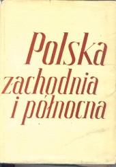 Okładka książki Polska zachodnia i północna