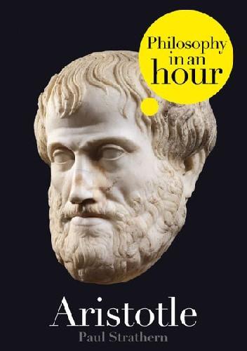 Okładka książki Aristotle: Philosophy in an Hour Paul Strathern