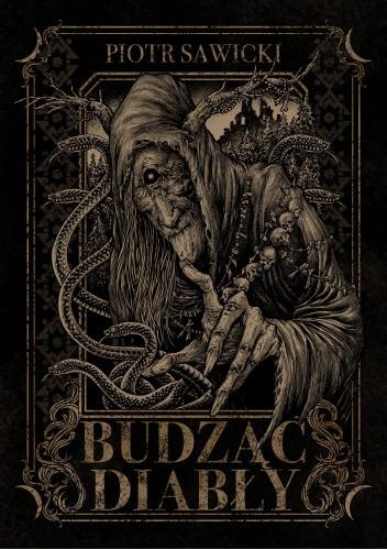 Okładka książki Budząc diabły Piotr Sawicki