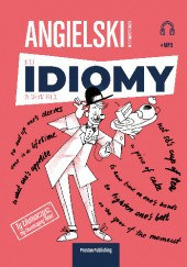 Okładka książki Angielski w tłumaczeniach. Miej idiomy w małym palcu