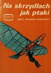 Okładka książki Na skrzydłach jak ptaki
