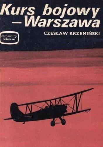Okładka książki Kurs bojowy - Warszawa Czesław Krzemiński