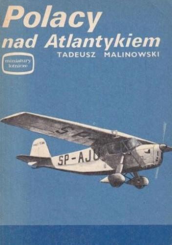 Okładka książki Polacy nad Atlantykiem Tadeusz Malinowski