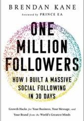 Okładka książki One Million Followers: How I Built a Massive Social Following in 30 Days