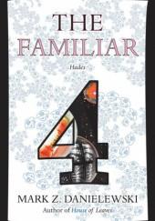 Okładka książki The Familiar, Volume 4: Hades