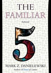 Okładka książki The Familiar, Volume 5: Redwood