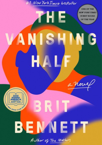 Okładka książki The Vanishing Half Brit Bennett