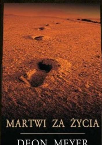 Okładka książki Martwi za życia Deon Meyer