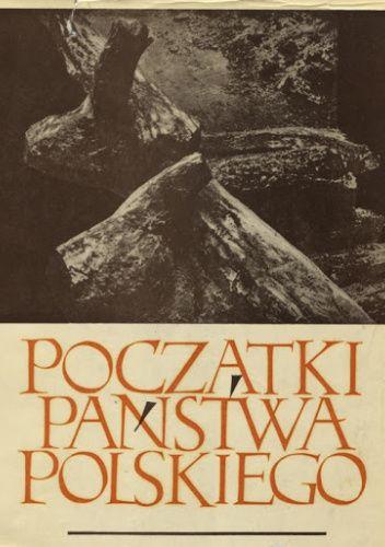 Okładka książki Początki państwa polskiego. Księga tysiąclecia, t. 2 Gerard Labuda,Kazimierz Tymieniecki,Henryk Łowmiański