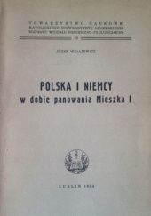 Okładka książki Polska i Niemcy w dobie panowania Mieszka I