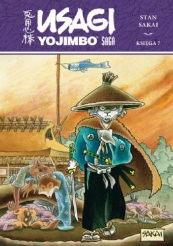 Okładka książki Usagi Yojimbo Saga. Księga 7 Stan Sakai