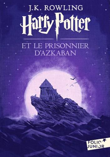 Okładka książki Harry Potter et le prisonnier d'Azkaban J.K. Rowling