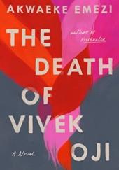 Okładka książki The Death of Vivek Oji