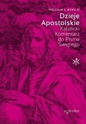 Okładka książki Dzieje Apostolskie. Katolicki Komentarz do Pisma Świętego