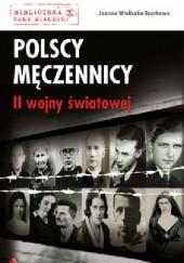 Okładka książki Polscy męczennicy II wojny światowej