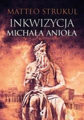 Okładka książki Inkwizycja Michała Anioła