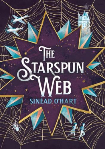 Okładka książki The Starspun Web Sinéad O'Hart
