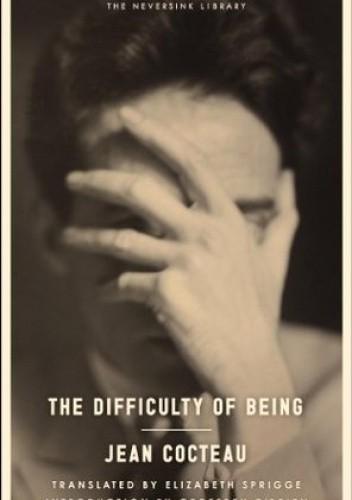 Okładka książki The Difficulty of Being Jean Cocteau