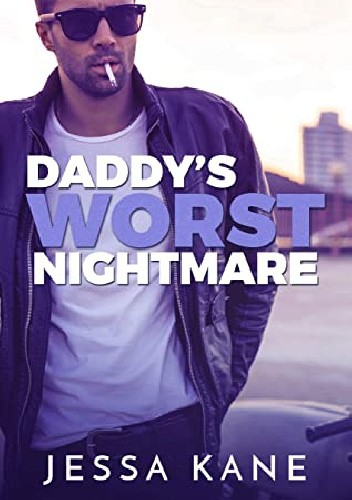 Okładka książki Daddy's Worst Nightmare Jessa Kane
